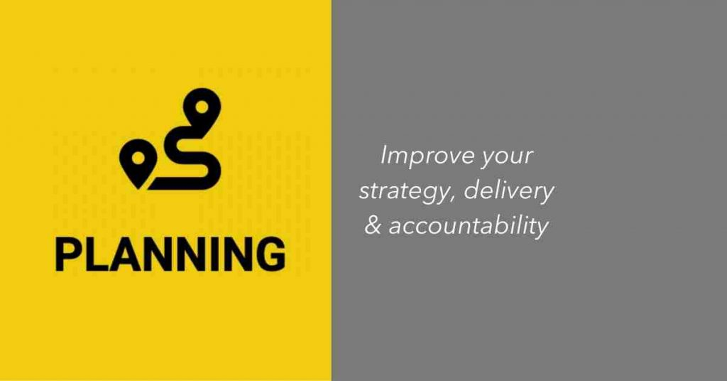 Planning Category - Improve your strategy, delivery and accountability
